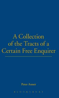 A Collection of Tracts of a Certain Free Enquirer