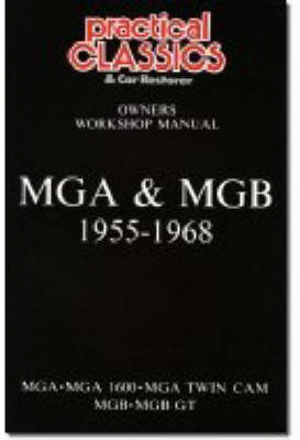 MGA and MGB, 1955-1968 Owner's Workshop Manual