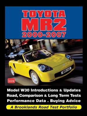 Toyota MR2 2000-2007 a Brooklands Road Test Portfolio