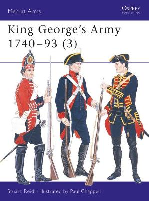 King George's Army, 1740-93: v. 3