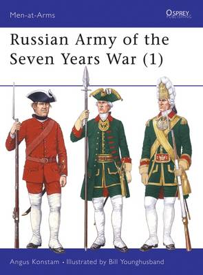 The Russian Army of the Seven Years War: v.1