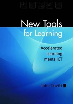 New Tools for Learning: Accelerated Learning Meets ICT