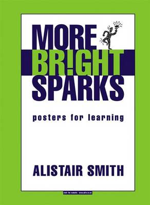 More Bright Sparks: Posters for Learning
