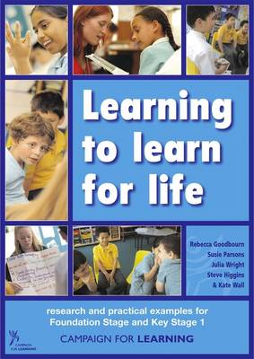 Learning to Learn for Life: Research and Practical Resources for Foundation and Key Stage 1