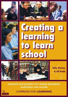 Creating a Learning to Learn School: Creating a Learning to Learn School Research