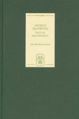 Angeles Mastretta: Textual Multiplicity