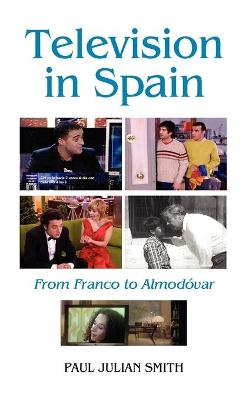 Television in Spain: From Franco to Almodovar