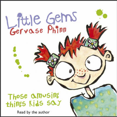 Little Gems: Those Amusing Things Kids Say