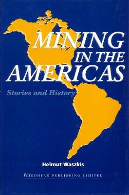 Mining in the Americas: Stories and History