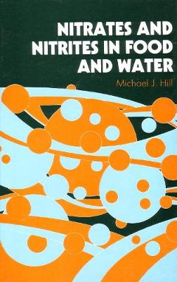 Nitrates and Nitrites in Food and Water
