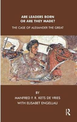 Are Leaders Born or Are They Made?: The Case of Alexander the Great