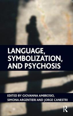 Language, Symbolization, and Psychosis