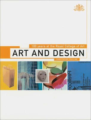 Art and Design: 100 Years of the Royal College of Art