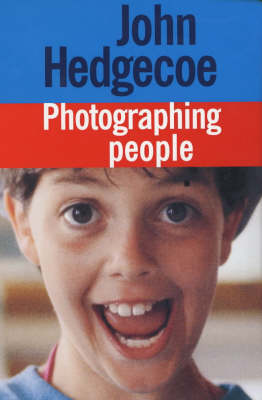 John Hedgecoe's Photographing People