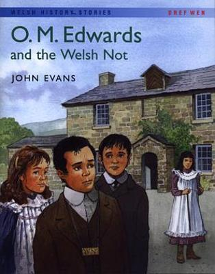 Welsh History Stories: O.M. Edwards and the Welsh Not