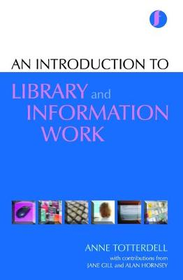 An Introduction to Library and Information Work