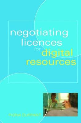 Negotiating Licences for Digital Resources