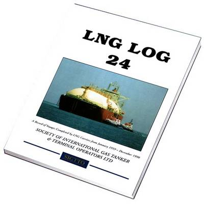Lng Log 24: A Record of Voyages by Lng Carriers from January 1959 to December 1998