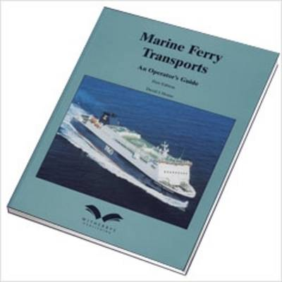 Marine Ferry Transports: An Operators Guide