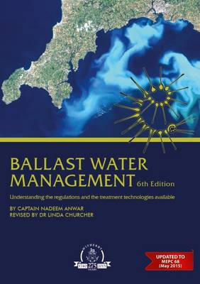 Ballast Water Management: Understanding the Regulations and the Treatment Technologies Available