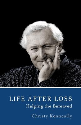 Life After Loss: Helping the Bereaved