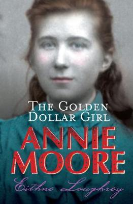 Annie Moore: the Golden-Dollar Girl