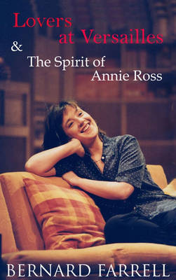 Lovers at Versailles: AND The Spirit of Annie Ross