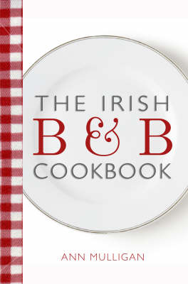 The Irish B&B Cookbook