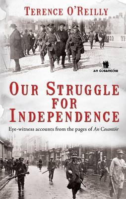 "The Struggle for Independence: Lessons from the Pages of ""An Cosantoir"""
