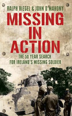 Missing in Action: The 50 Year Search for Ireland's Lost Soldier