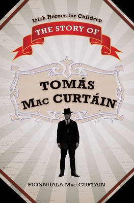 The Story of Tomas MacCurtain
