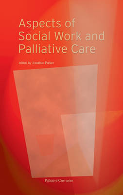 Aspects of Social Work and Palliative Care