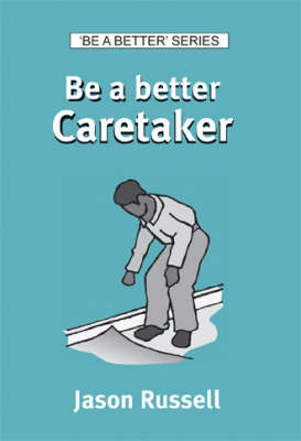 Be a Better Caretaker
