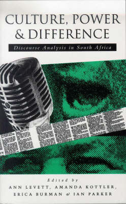 Culture, Power and Difference: Discourse Analysis in South Africa