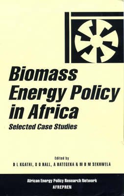 Biomass Energy Policy in Africa: Selected Case Studies