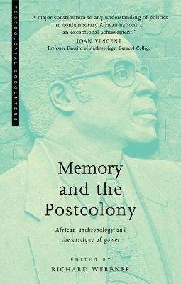 Memory and the Postcolony: African Anthropology and the Critique of Power