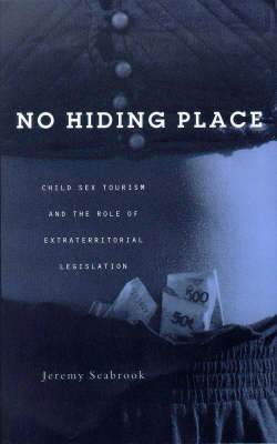 No Hiding Place: Child Sex Tourism and the Role of Extraterritorial Legislation
