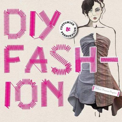DIY Fashion: Customize and Personalize