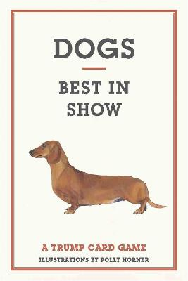 Dogs Best in Show: A Trump Card Game