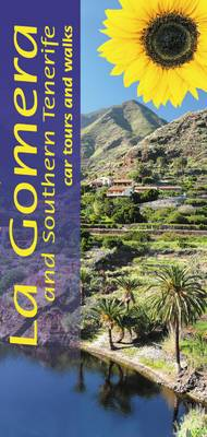 La Gomera and Southern Tenerife: Car Tours and Walks