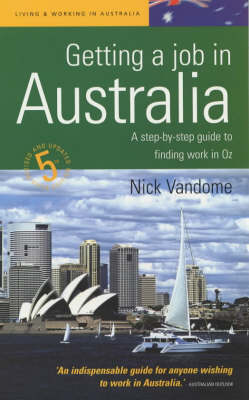 Getting a Job in Australia: A Step-by-step Guide to Finding Work Down Under