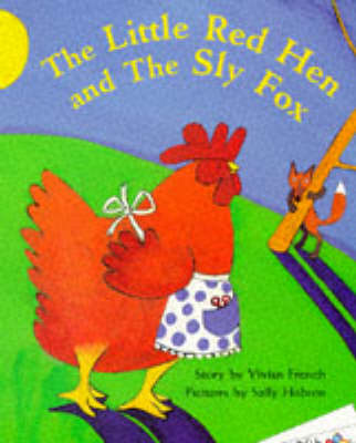 The Little Red Hen and the Sly Fox