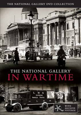 National Gallery in Wartime: The National Gallery DVD Collection