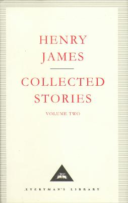 Henry James Collected Stories Vol 2