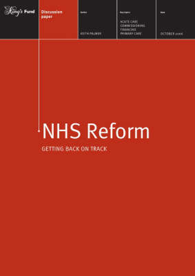 NHS Reform: Getting Back on Track