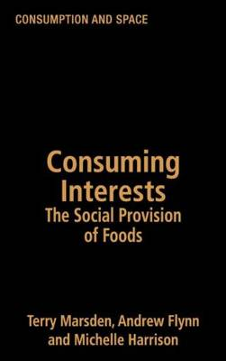 Consuming Interests: The Social Provision of Foods