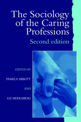 The Sociology of the Caring Professions