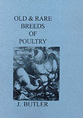 Old and Rare Breeds of Poultry
