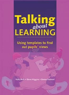 Talking About Learning: Using Templates to Find Out Pupil's Views