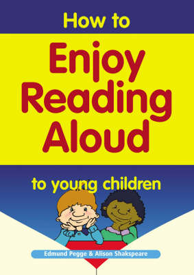 How to Enjoy Reading Aloud to Young Children